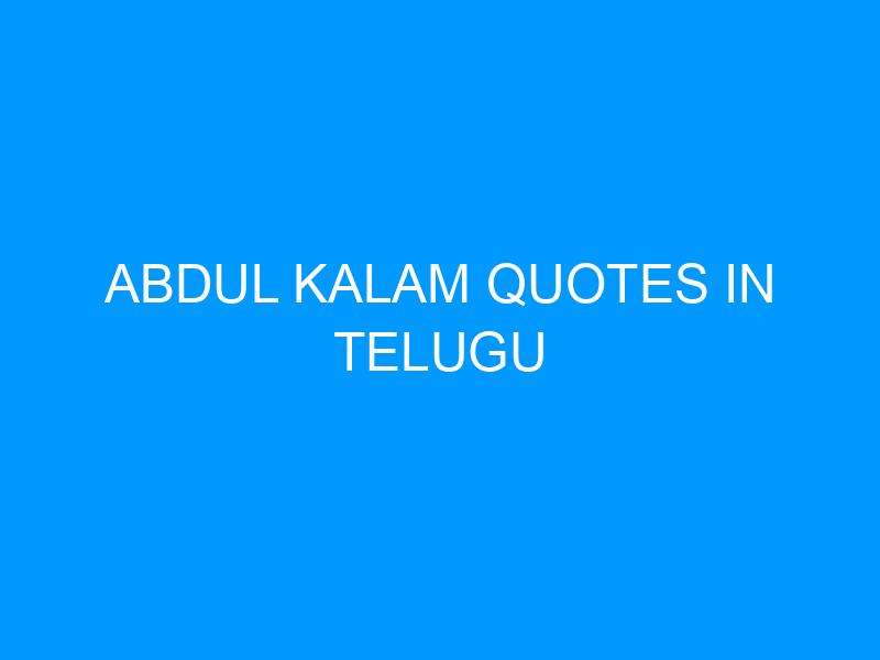 Abdul Kalam Quotes In Telugu