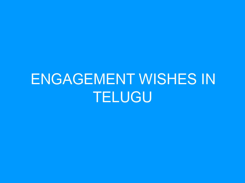 Engagement Wishes In Telugu