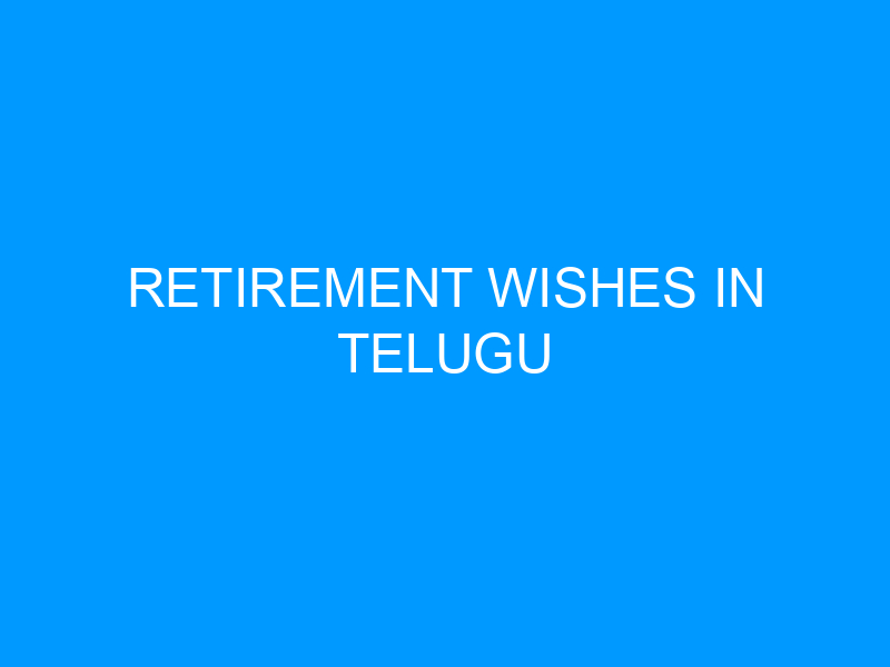 Retirement Wishes in Telugu