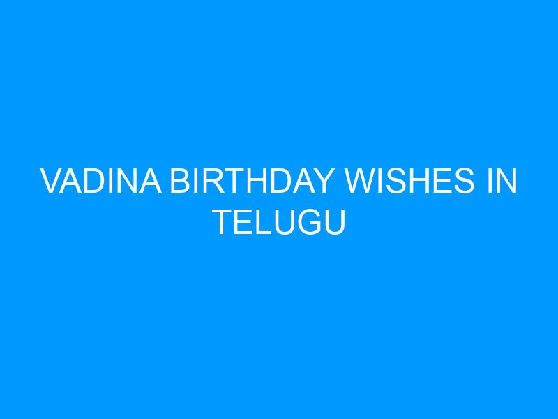 Vadina Birthday Wishes In Telugu