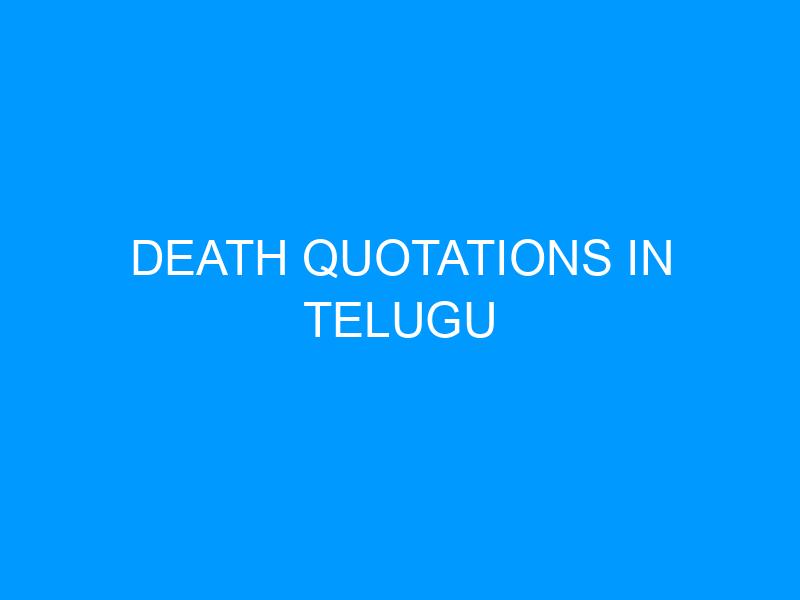 Death Quotations In Telugu