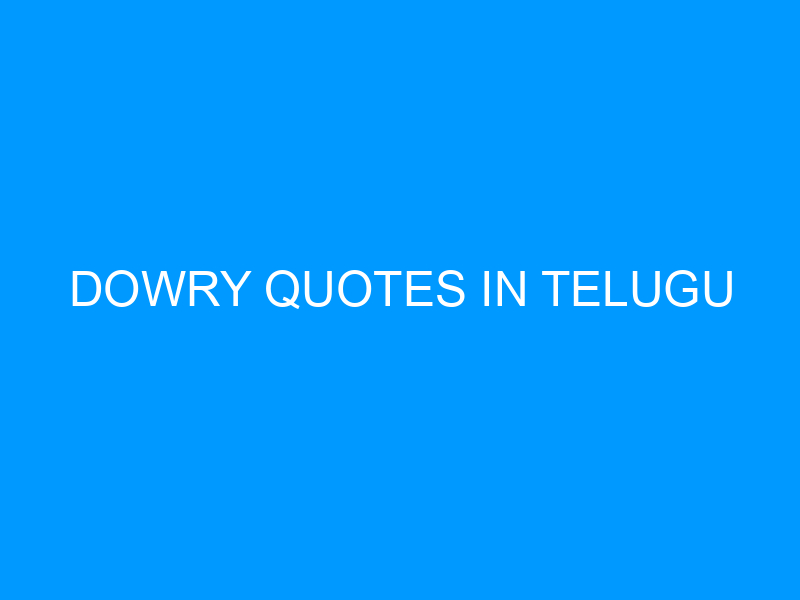 Dowry Quotes In Telugu