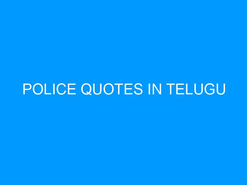 Police Quotes In Telugu