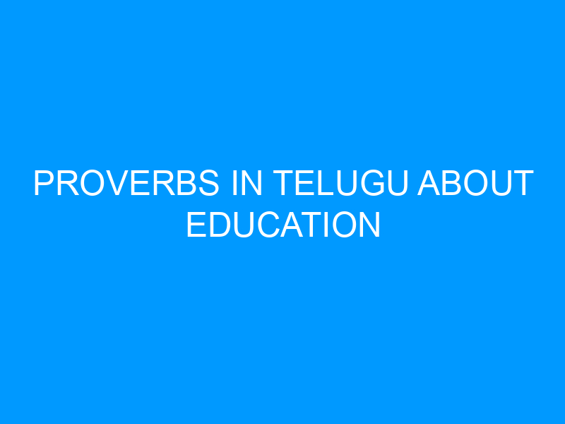 Proverbs In Telugu About Education