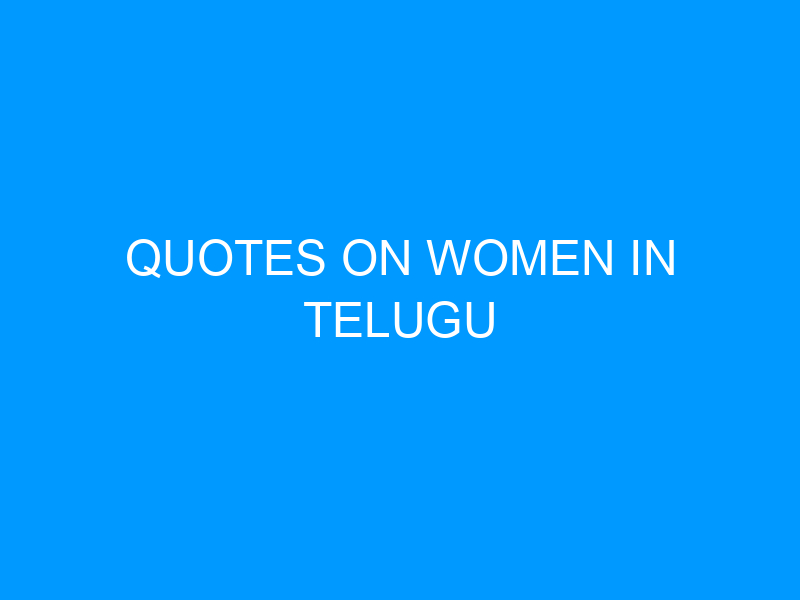 Quotes On Women In Telugu