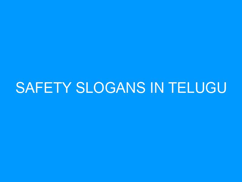 Safety Slogans In Telugu