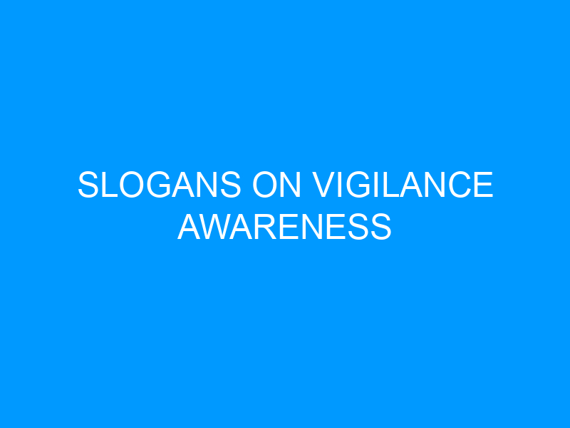 Slogans On Vigilance Awareness